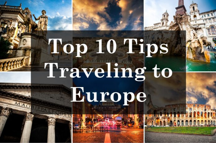 10 tips when traveling to europe